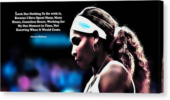 Maria Sharapova Canvas Print - Serena Williams Motivational Quote 1b by Brian Reaves