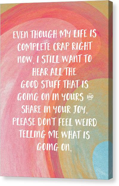 Sympathy Canvas Print - Share Your Joy- Empathy Card By Linda Woods by Linda Woods