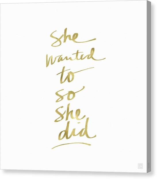 Lady Canvas Print - She Wanted To So She Did Gold- Art By Linda Woods by Linda Woods