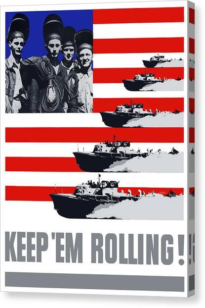 World War Ii Canvas Print - Ships -- Keep 'em Rolling by War Is Hell Store