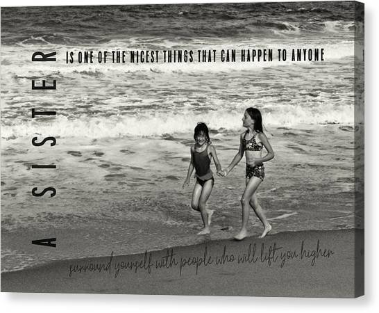 Sister Love Quote Canvas Print by JAMART Photography