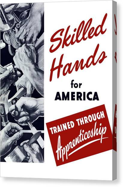 Workers Canvas Print - Skilled Hands For America by War Is Hell Store