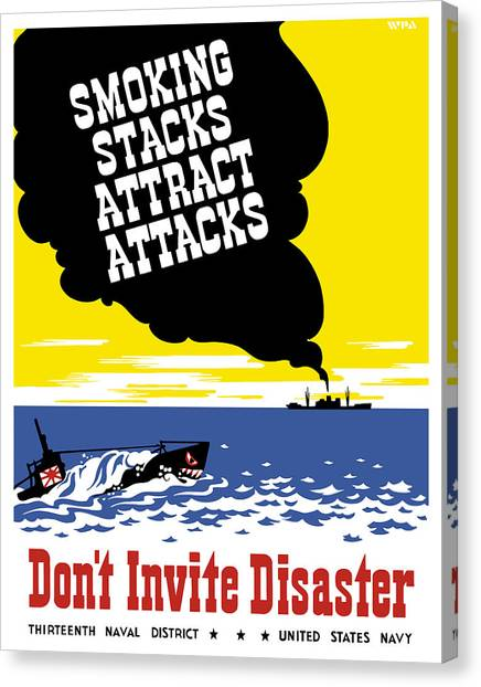 Submarine Canvas Print - Smoking Stacks Attract Attacks by War Is Hell Store