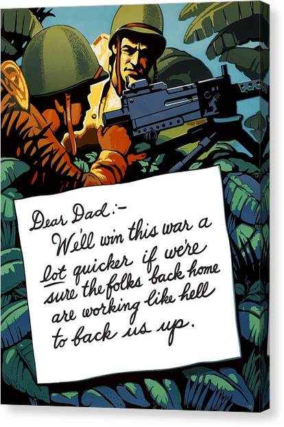 Machinery Canvas Print - Soldier's Letter Home To Dad -- Ww2 Propaganda by War Is Hell Store