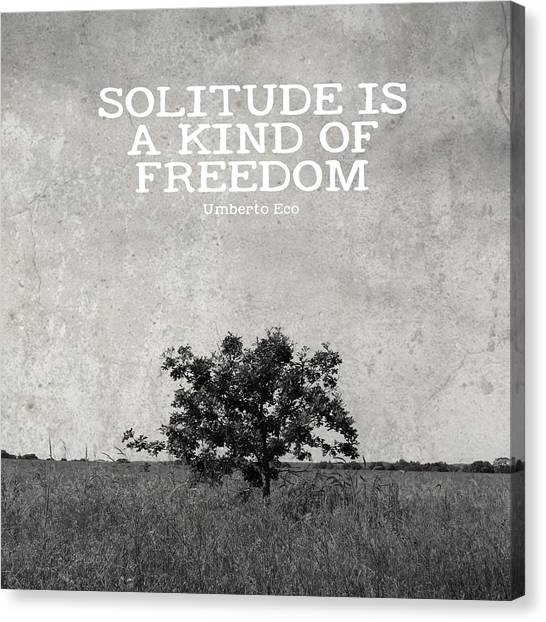 Solitude Is Freedom Canvas Print