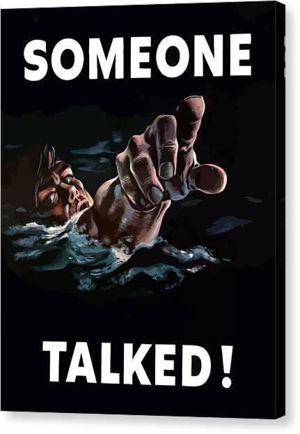 Navy Canvas Print - Someone Talked -- Ww2 Propaganda by War Is Hell Store