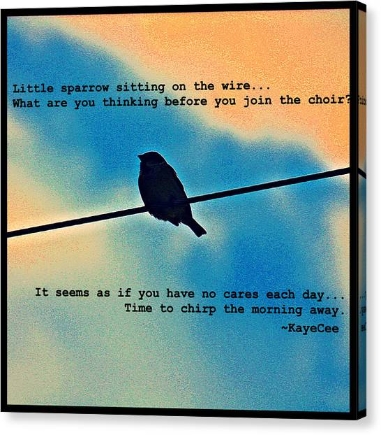 Sparrow On The Wire- Fine Art And Poetry Canvas Print