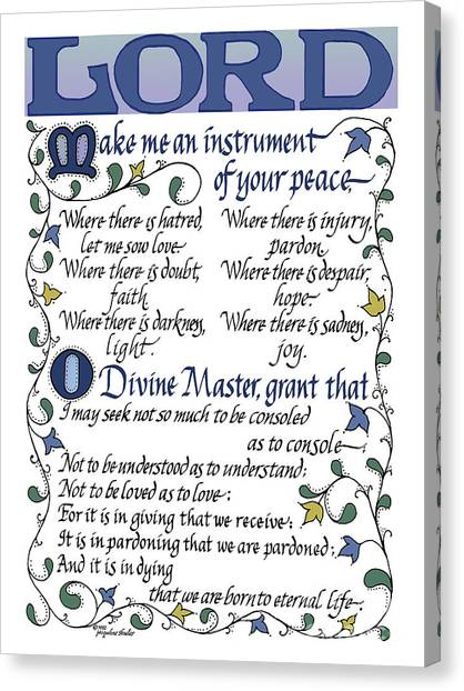St Francis Prayer   Lord Make Me An Instrument Of Your Peace Canvas Print