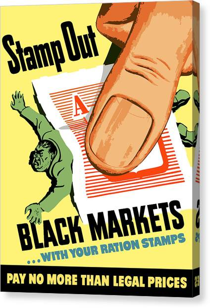 Conservation Canvas Print - Stamp Out Black Markets by War Is Hell Store