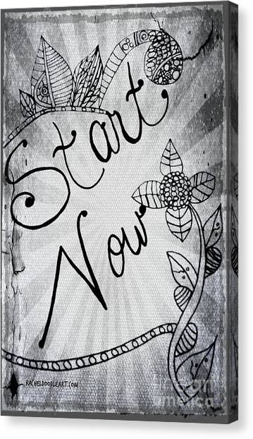 Canvas Print featuring the drawing Start Now by Rachel Maynard