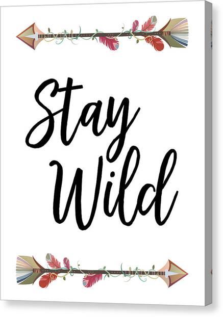 Rustic Canvas Print - Stay Wild by Jaime Friedman