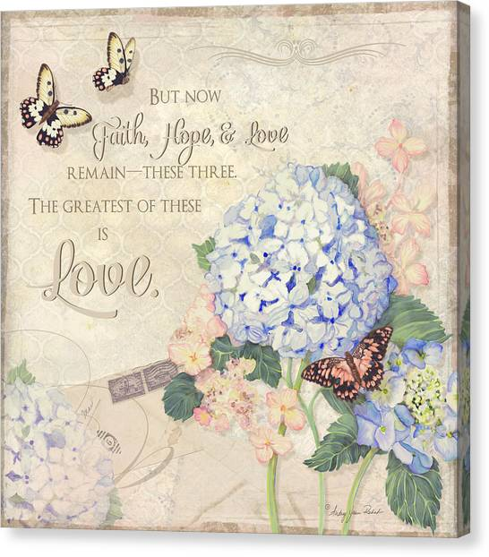 Bible Verses Canvas Print - Summer Memories - Blue Hydrangea N Butterflies Faith Hope And Love by Audrey Jeanne Roberts