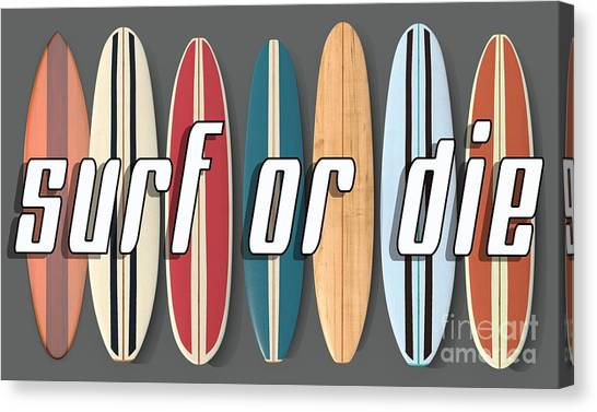 Canvas Print featuring the digital art Surf Or Die by Edward Fielding