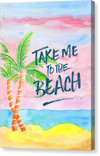 Beach Resort Canvas Print - Take Me To The Beach Palm Trees Watercolor Painting by Beverly Claire Kaiya