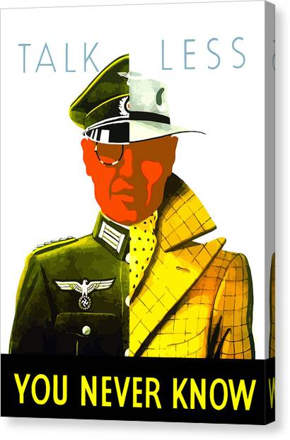 World War Ii Canvas Print - Talk Less You Never Know by War Is Hell Store