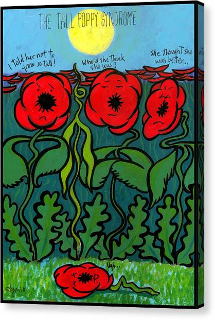 Tall Poppy Syndrome Canvas Print