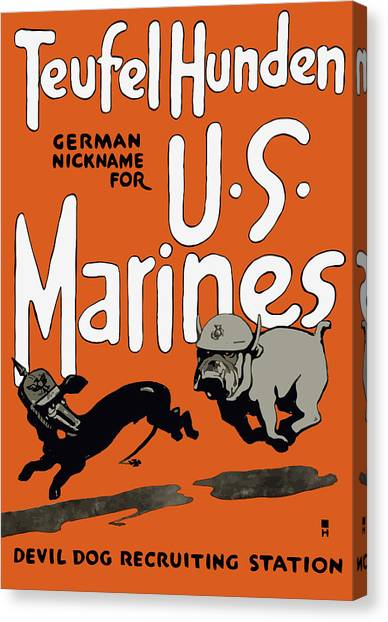 Ww1 Canvas Print - Teufel Hunden - German Nickname For Us Marines by War Is Hell Store