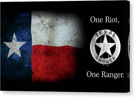 Texas Rangers Canvas Print - Texas Rangers Motto - One Riot, One Ranger  2 by Daniel Hagerman