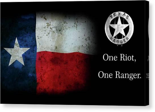 Texas Rangers Canvas Print - Texas Rangers Motto - One Riot, One Ranger by Daniel Hagerman