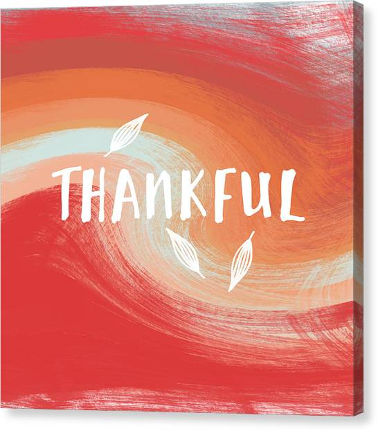 Thanksgiving Canvas Print - Thankful- Art By Linda Woods by Linda Woods