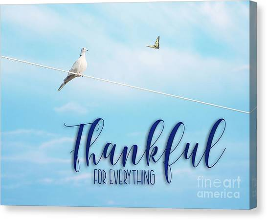 Thankful For Everything Canvas Print