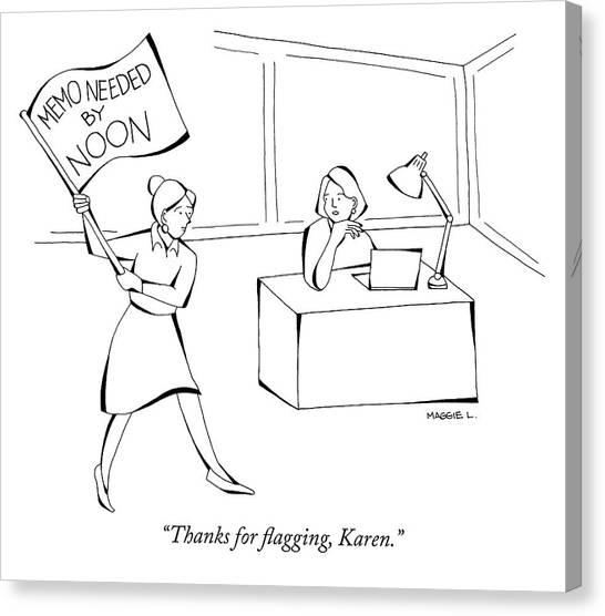 Thanks For Flagging Karen Canvas Print