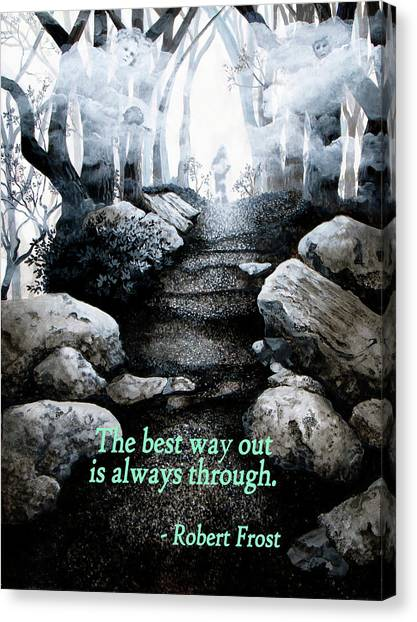 The Best Way Out Canvas Print
