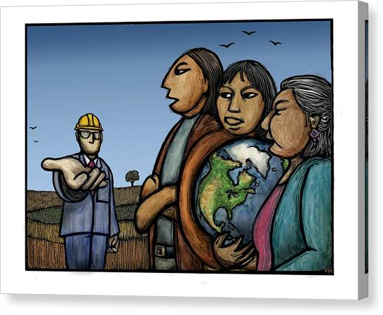 Fracking Canvas Print - The Earth Is Not For Sale by Ricardo Levins Morales