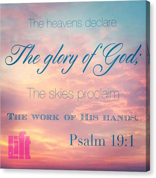 Design Canvas Print - The Heavens Declare The Glory Of God by LIFT Women's Ministry designs --by Julie Hurttgam