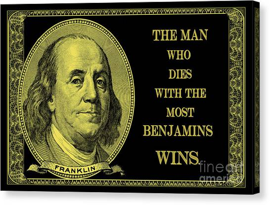 Tie-dye Canvas Print - The Man Who Dies With The Most Benjamins Wins by Jon Neidert