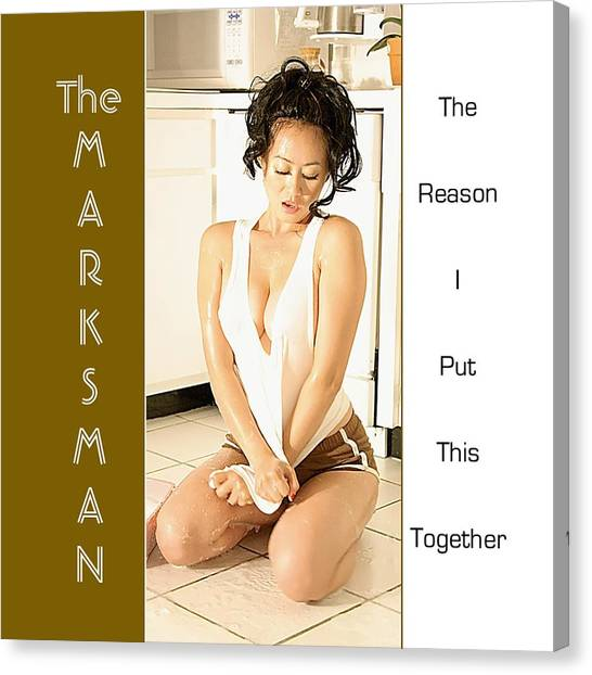 The Marksman - The Reason I Put This Together Canvas Print