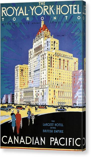 Empire Canvas Print - The Royal York Hotel, Toronto, Canada - Canadian Pacific - Retro Travel Poster - Vintage Poster by Studio Grafiikka