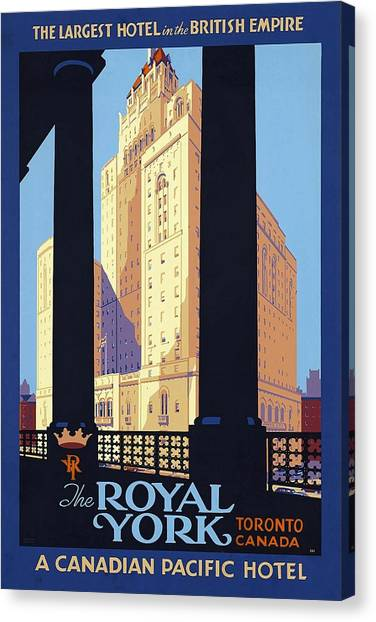 Empire Canvas Print - The Royal York, Toronto, Canada - Candian Pacific Hotel - Retro Travel Poster - Vintage Poster by Studio Grafiikka