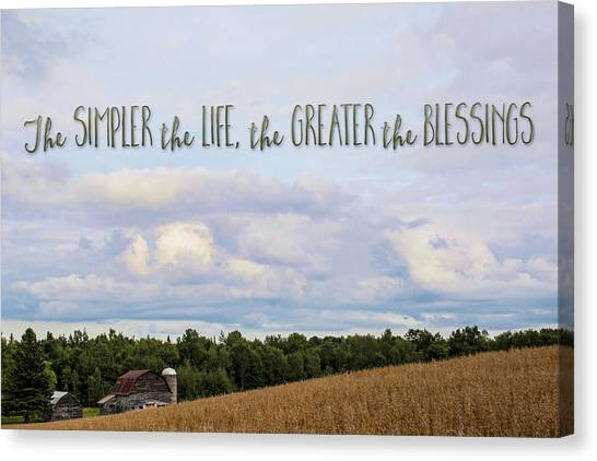 The Simpler Life Canvas Print