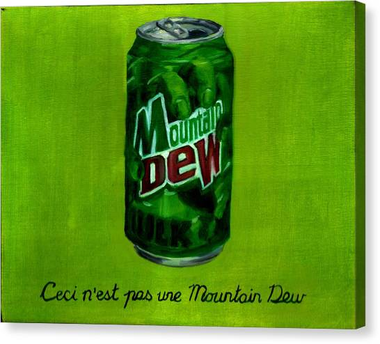 Mountain Dew Canvas Print - The Treachery Of Images by Thomas Weeks