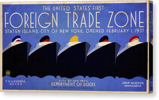 The United States' First Foreign Trade Zone - Vintage Poster Vintagelized Canvas Print