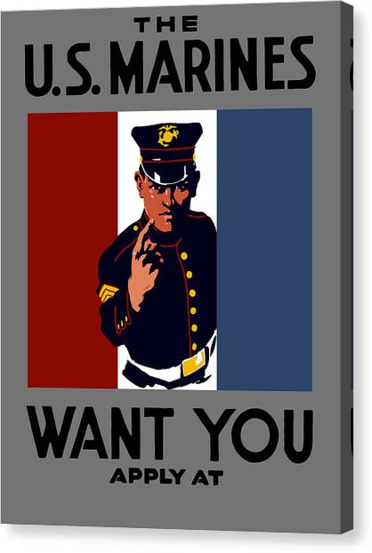 Ww1 Canvas Print - The U.s. Marines Want You  by War Is Hell Store