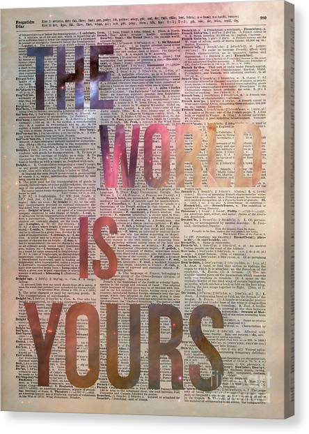 Vintage Canvas Print - The World Is Yours  by Anna W
