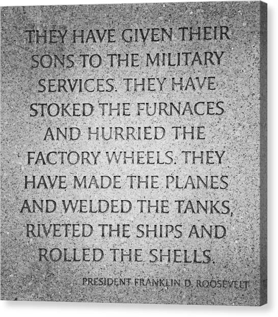 Franklin D. Roosevelt Canvas Print - They Have Given Their Sons To The Military... - National World War II Memorial In Washington Dc by Marianna Mills