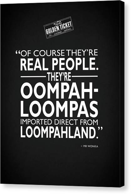 Johnny Depp Canvas Print - Theyre Oompa Loompas by Mark Rogan