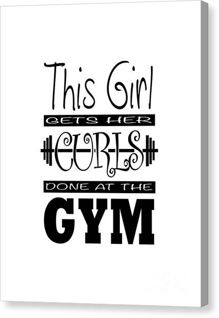 This Girl Gets Her Curls Done At The Gym Canvas Print