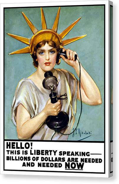 Statue Of Liberty Canvas Print - This Is Liberty Speaking - Ww1 by War Is Hell Store