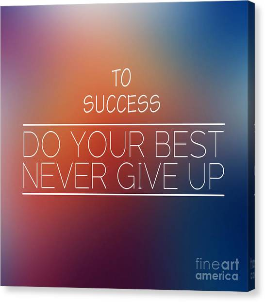 To Success,inspirational Words  Canvas Print