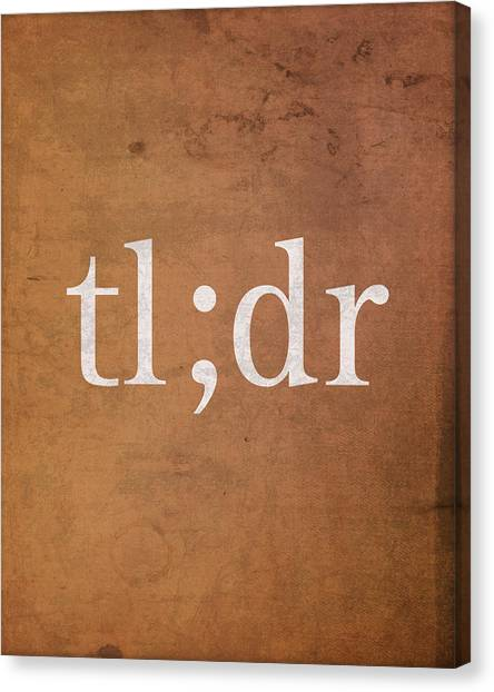 Too Canvas Print - Too Long Didn't Read Tldr Internet Meme Humor by Design Turnpike