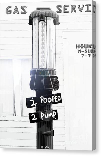 Too Pooped To Pump Canvas Print