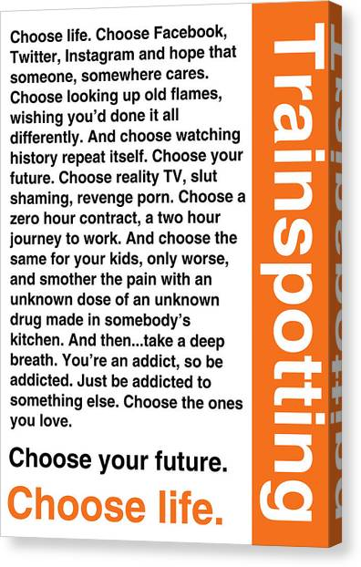 Trainspotting Canvas Print - Trainspotting T2 Choose Life Movie Quote Poster by Philip Walsh