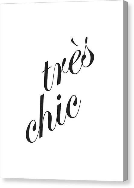 Tres Chic Canvas Print