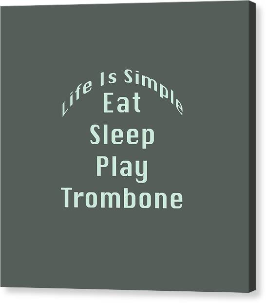 Trombone Eat Sleep Play Trombone 5518.02 Canvas Print
