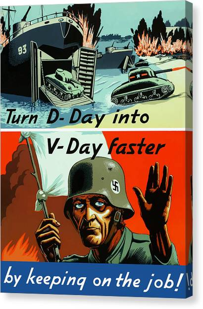 Soldiers Canvas Print - Turn D-day Into V-day Faster  by War Is Hell Store