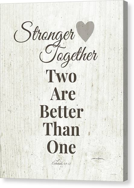 Marriage Canvas Print - Two Are Better Than One- Art By Linda Woods by Linda Woods